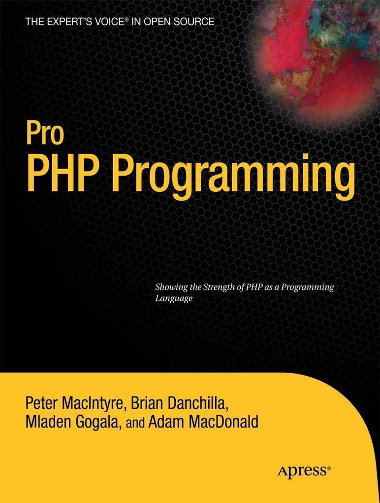 Pro PHP Programming als Taschenbuch von Mladen ...