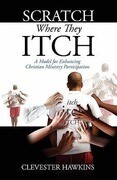 Scratch Where They Itch: A Model for Enhancing Christian Ministry Participation
