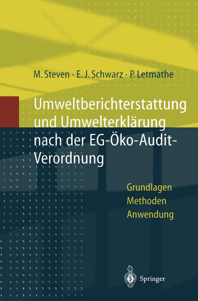 Umweltberichterstattung und Umwelterklärung nach der EG-Ökoaudit-Verordnung als Buch