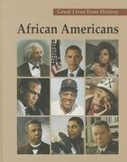 African Americans, Volume 2: Kenneth Chenault-Tony Gwynn
