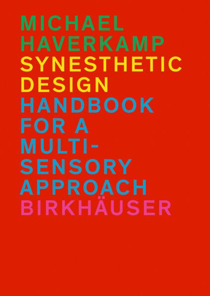 Synesthetic Design als Buch von Michael Haverkamp