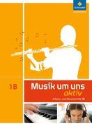 Musik um uns 1 B. Arbeitsheft (6. Schuljahr)