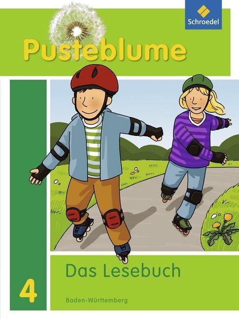 Pusteblume. Das Lesebuch 4. Schülerband. Baden-Württemberg als Buch