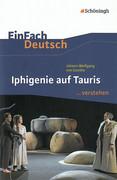 Iphigenie auf Tauris. EinFach Deutsch ...verstehen