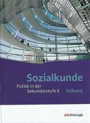 Sozialkunde - Politik in der Sekundarstufe 2 - Neubearbeitung