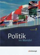 Politik im Wandel 2. Kursstufe. Neubearbeitung