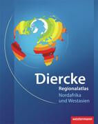 Diercke Weltatlas Regionalatlanten. Regionalatlas Nordafrika und Westasien