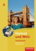 Heimat und Welt 6. Arbeitsheft. Sekundarschulen. Sachsen-Anhalt