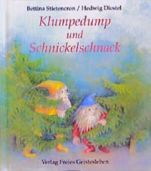 Klumpedump und Schnickelschnack als Buch