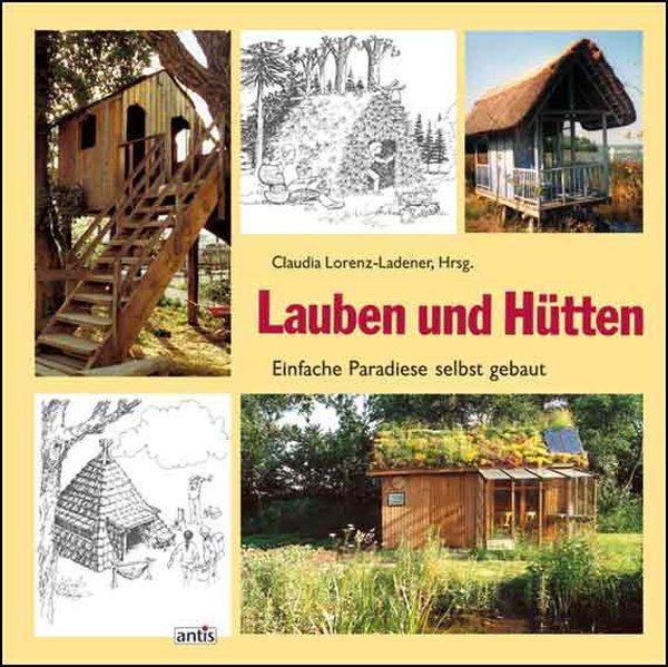 Lauben und Hütten als Buch