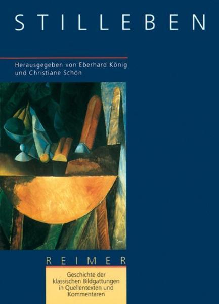 Geschichte der klassischen Bildgattungen in Quellentexten und Kommentaren. Das Stilleben als Buch