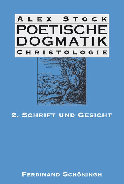 Poetische Dogmatik: Christologie / Poetische Dogmatik: Christologie als Buch