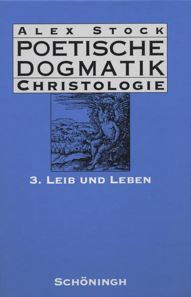 Poetische Dogmatik: Christologie 3 als Buch