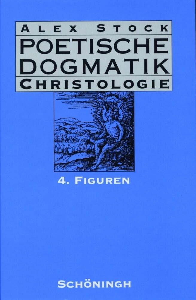 Poetische Dogmatik. Christologie 4 als Buch