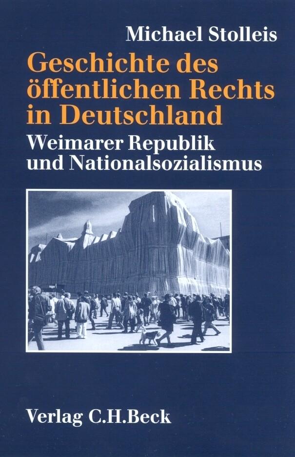 Geschichte des öffentlichen Rechts in Deutschland. Sonderausgabe als Buch