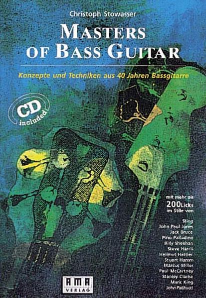 Masters of Bass Guitar. Mit CD als Buch