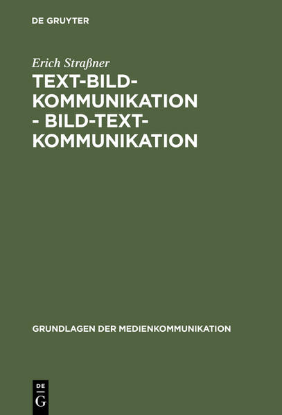 Text-Bild-Kommunikation - Bild-Text-Kommunikation als Buch