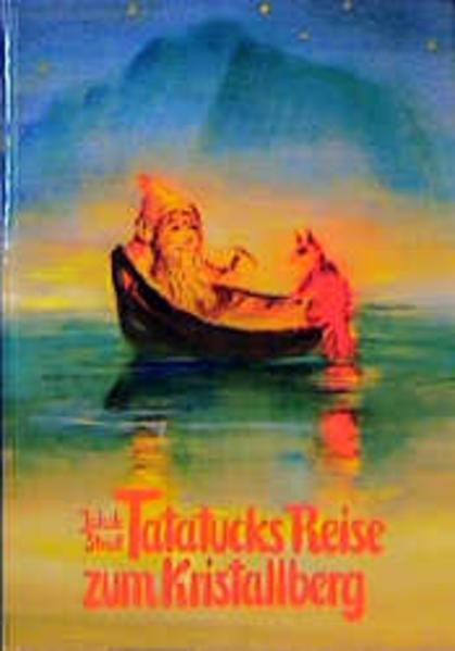 Tatatucks Reise zum Kristallberg als Buch