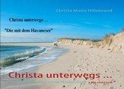 Christa unterwegs ...