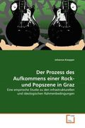 Der Prozess des Aufkommens einer Rock- und Popszene in Graz
