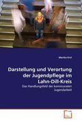 Darstellung und Verortung der Jugendpflege im Lahn-Dill-Kreis