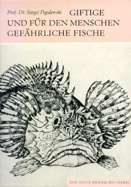 Giftige und für den Menschen gefährliche Fische als Buch