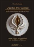 Quanten-Bewusstheit. Selbst-Befreiung durch die Kraft der Welle
