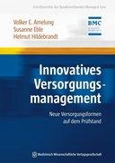 Innovatives Versorgungsmanagement