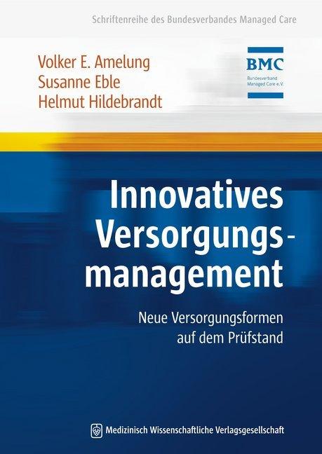 Innovatives Versorgungsmanagement als Buch von