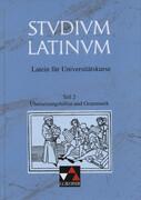 Studium Latinum 2. Übersetzungshilfen und Grammatik