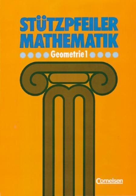 Stützpfeiler Mathematik. Geometrie 1. Messen und Zeichnen. 5./6. Schuljahr als Buch