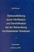 Stickoxidbildung durch Nitrifikation und Denitrifikation... als Buch