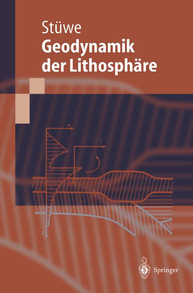 Einführung in die Geodynamik der Lithosphäre als Buch