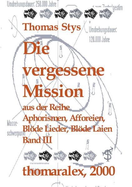 Die vergessene Mission als Buch (gebunden)