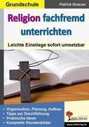 Religion fachfremd unterrichten / Grundschule