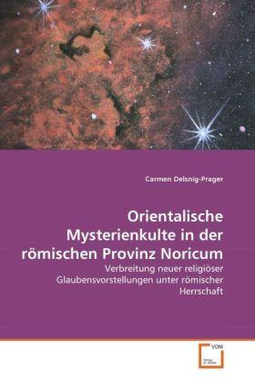 Orientalische Mysterienkulte in der römischen P...