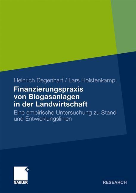 Finanzierungspraxis von Biogasanlagen in der La...