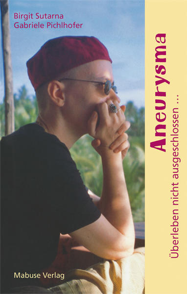 Aneurysma - Überleben nicht ausgeschlossen... als Buch