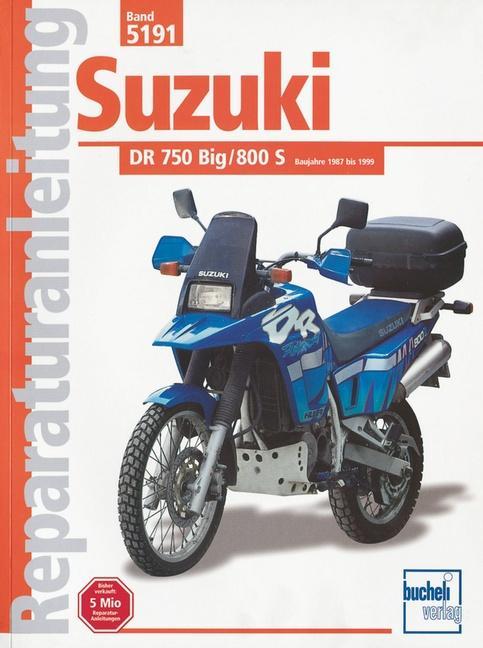 Suzuki DR 750/800 Big, 800S (ab Herbst 1987) als Buch (kartoniert)
