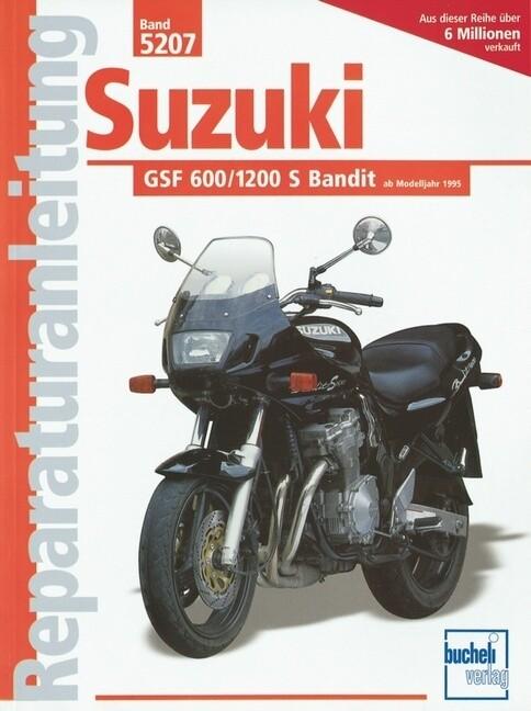 Suzuki GSF 600/1200 S Bandit (ab Baujahr 1995) als Buch (kartoniert)