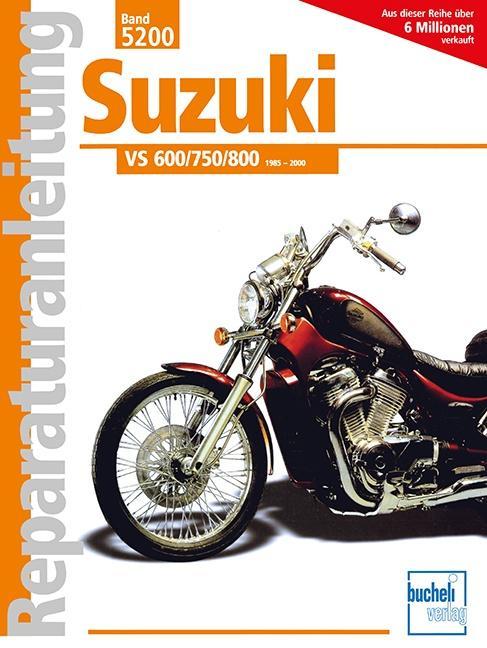 Suzuki VS 600/750/800 Intruder. als Buch