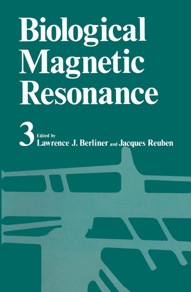 Biological Magnetic Resonance Volume 3 als Buch (gebunden)