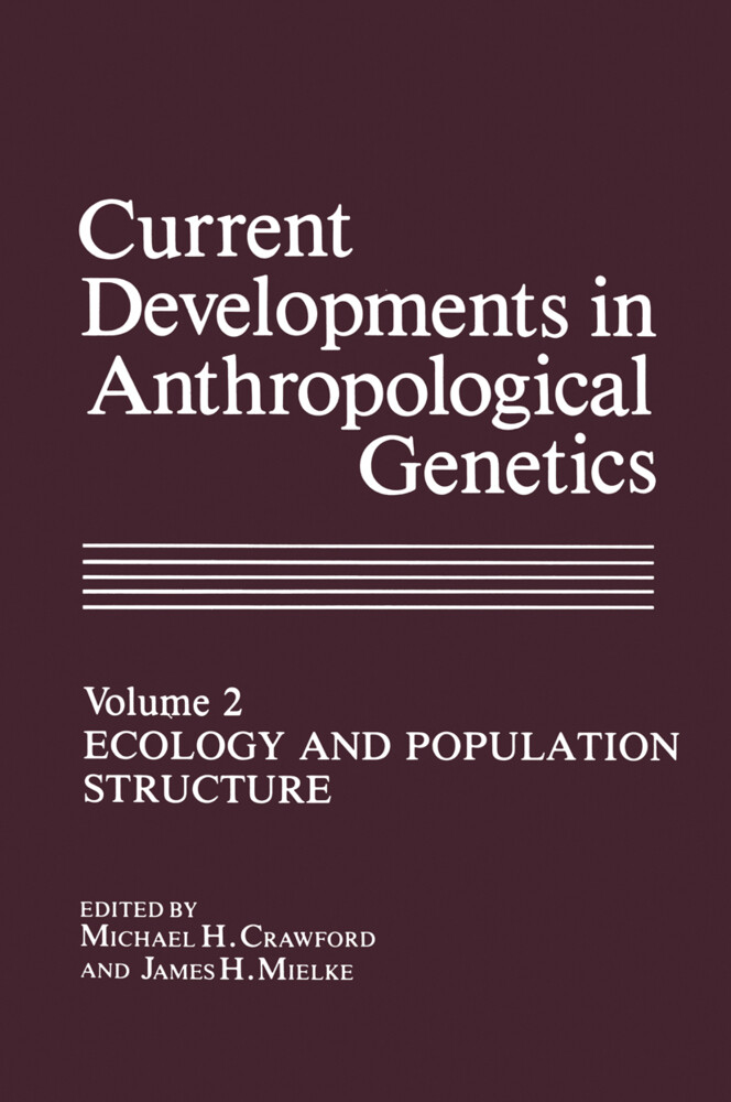 Current Developments in Anthropological Genetics als Buch (gebunden)