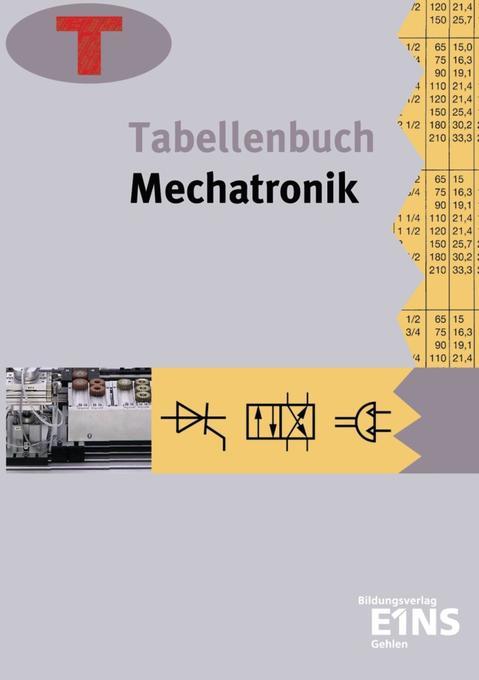 Tabellenbuch Mechatronik als Buch