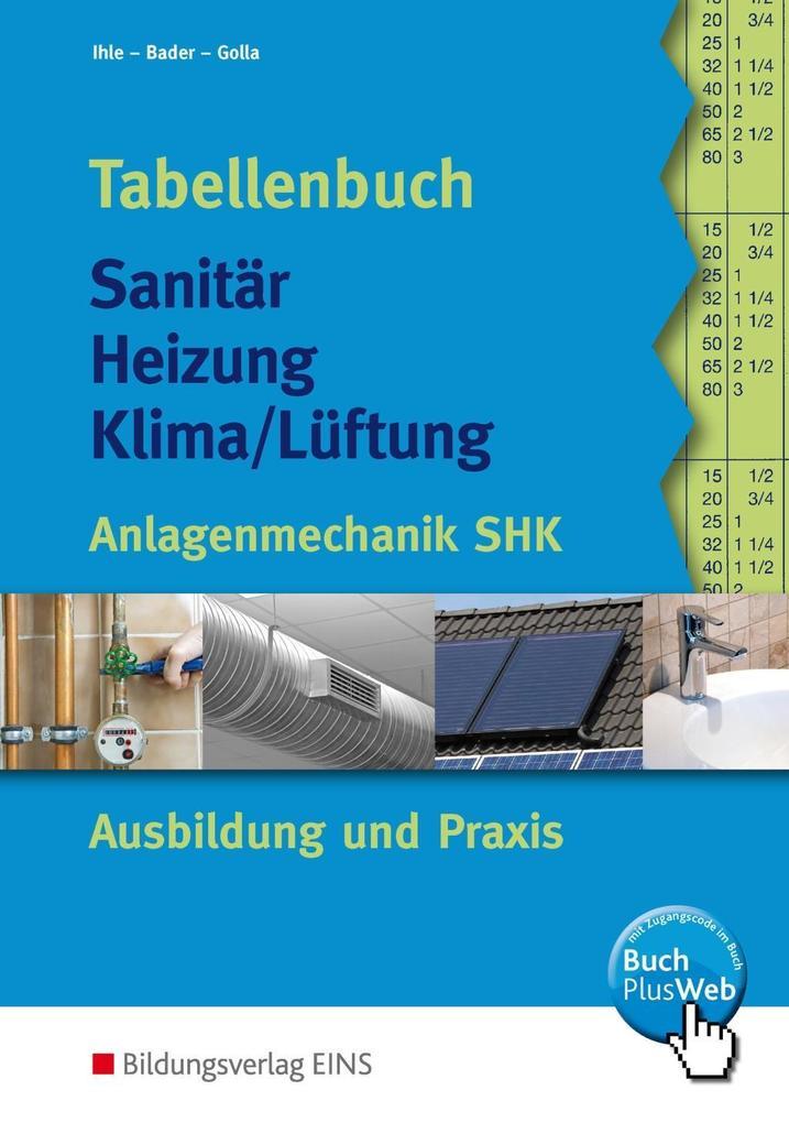 Tabellenbuch Sanitär Heizung Klima/Lüftung als Buch