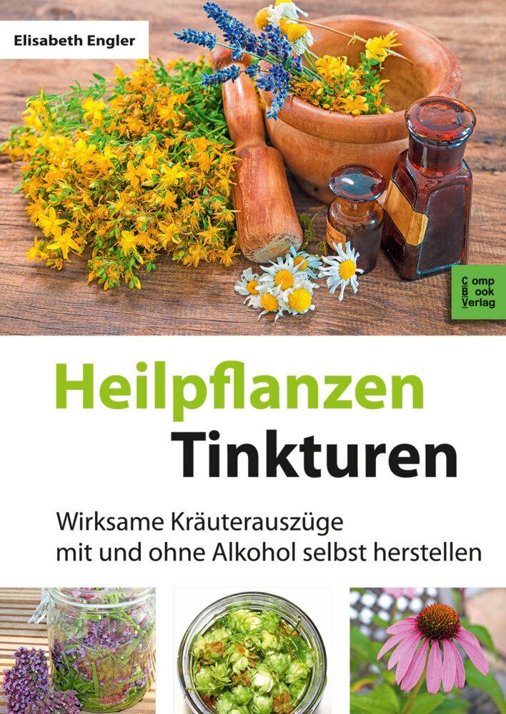 Heilpflanzen-Tinkturen als Buch