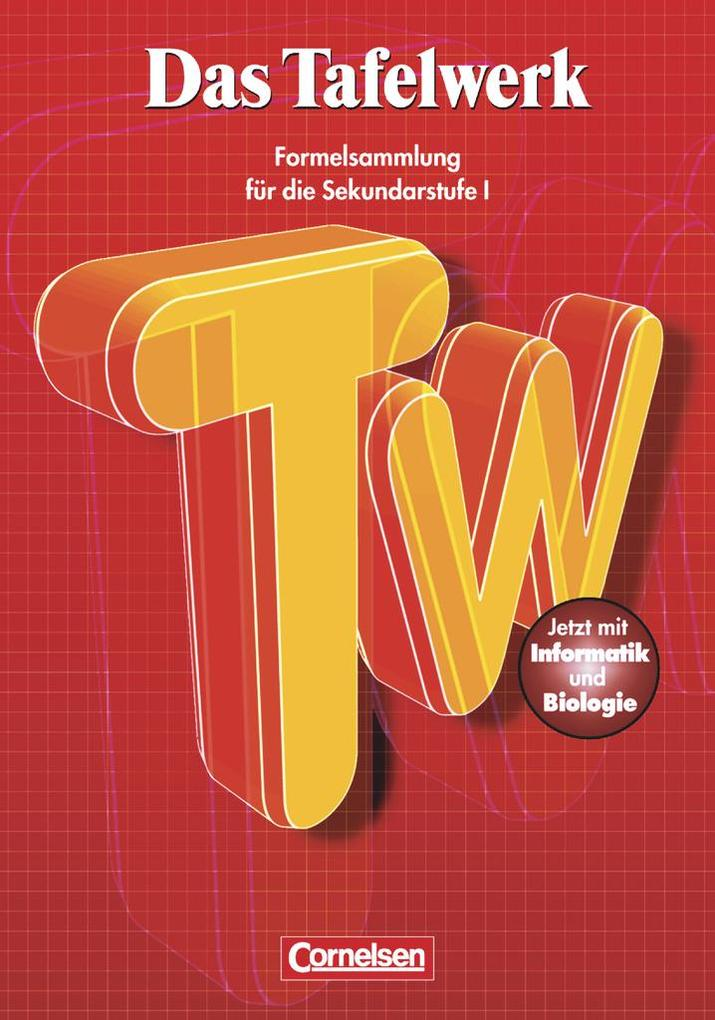 Das Tafelwerk 2001. Sekundarstufe. RSR. Neubearbeitung als Buch
