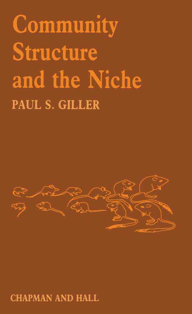 Community Structure and the Niche als Buch von