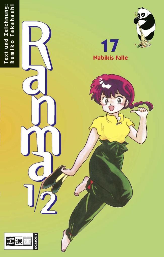 Ranma 1/2 Bd. 17. Nabikis Falle als Buch