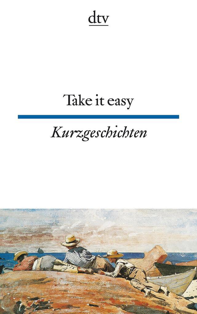 Take it easy als Taschenbuch